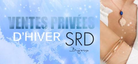 Ventes Privées d'Hiver – SRD Bijoux